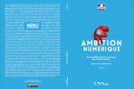 Remise du rapport  #AmbitionNumérique au premier ministre
