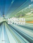 Mobilités du futur en Île-de-France