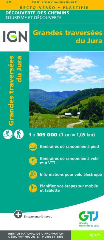 La carte IGN Grandes traversées du Jura   Référence carte : 89026 Prix : 8,95 € Bilingue anglais/français Echelle : 1 : 105 000 (1 cm = 1,05 km)